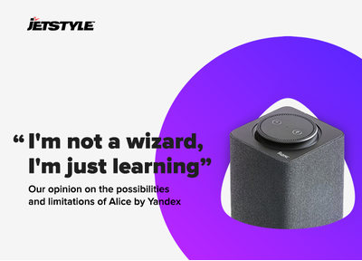 JetStyle: Our opinion on the possibilities and limitations of Alice by Yandex
