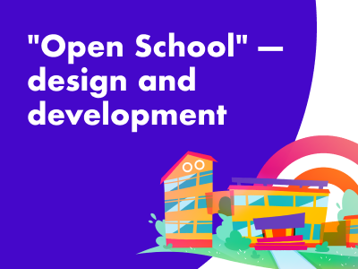 "Case Study: Design and development of the ""Open School"" educational platform"