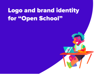 "Case Study: Logo and brand identity for ""Open School"""
