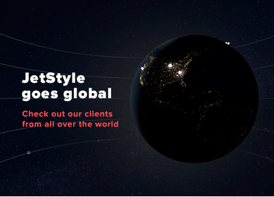 JetStyle goes global: introducing our international clients