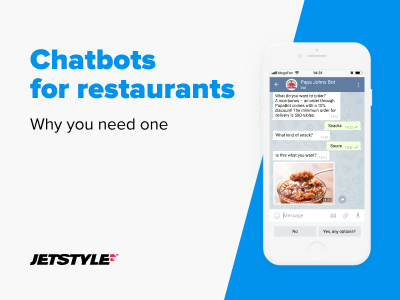 JetStyle: Everything you need to know about chatbots for restaurants