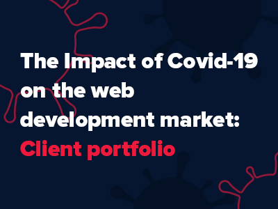 The impact of Covid-19 on the web development market: Client portfolio