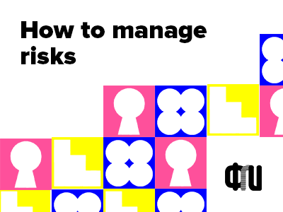 How to manage risks – a lecture by Alexey Kulakov