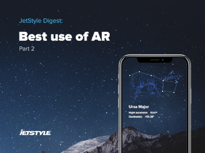 JetStyle Digest: Best use of AR. Part 2