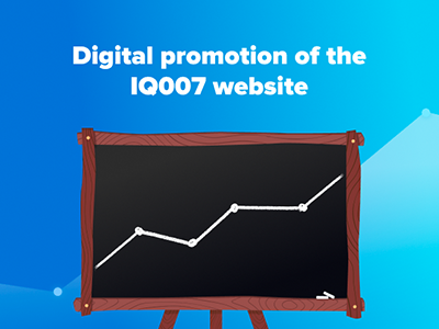 Case study: Digital promotion of the website for IQ007 School