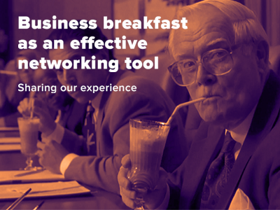 Sharing our experience: Business breakfast as an effective networking tool
