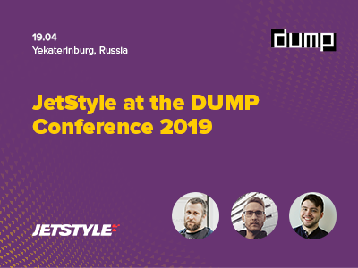 JetStyle at the DUMP Conference 2019 in Yekaterinburg